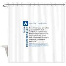Breastfeeding In Public Law - Iowa Shower Curtain
