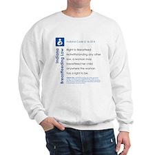 Breastfeeding In Public Law - Indiana Sweatshirt