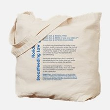 Breastfeeding In Public Law - Florida Tote Bag