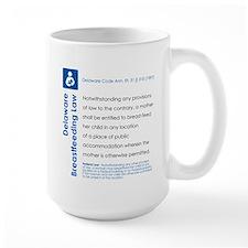 Breastfeeding In Public Law - Delaware Mugs