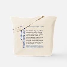 Breastfeeding In Public Law - California Tote Bag