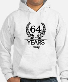 64 Years Young Hoodie