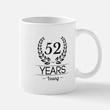 52 Years Young Mugs