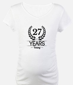 27 Years Young Shirt
