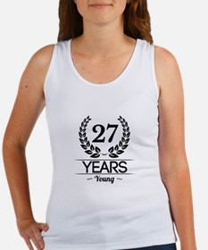 27 Years Young Tank Top