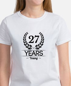 27 Years Young T-Shirt