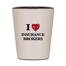 I love Insurance Brokers Shot Glass