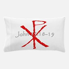 John 15:18-19 Pillow Case