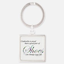 Cinderella is Proof... Square Keychain