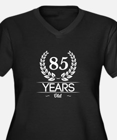 85 Years Old Plus Size T-Shirt