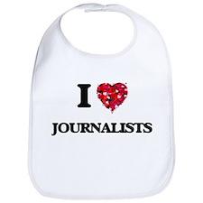 I love Journalists Bib