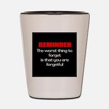 forgetful Shot Glass