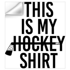 This Is My Hockey Shirt Wall Decal