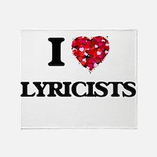 I love Lyricists Throw Blanket