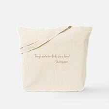 She is Fierece! Shakespeare Tote Bag