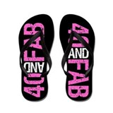 Funny 40th birthday for women Flip Flops