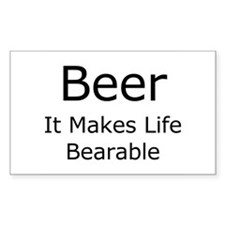 Beer, It Makes Life Bearable Rectangle Decal