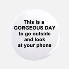 Gorgeous Day Button