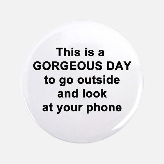 Gorgeous Day Button