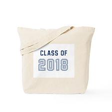 Class of 2018, high school graduation, college gra Tote Bag