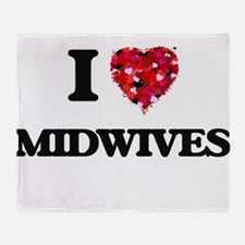 I love Midwives Throw Blanket