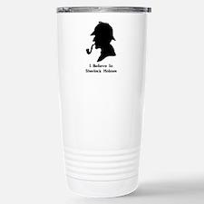 I BELIEVE IN SHERLOCK H Travel Mug
