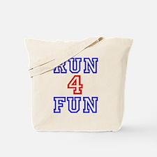 RUN 4 FUN Tote Bag