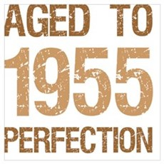 1955 Aged To Perfection Poster