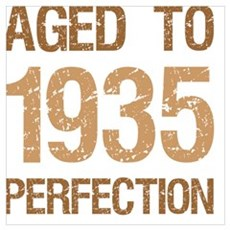 1935 Aged To Perfection Poster