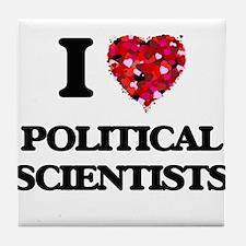 I love Political Scientists Tile Coaster