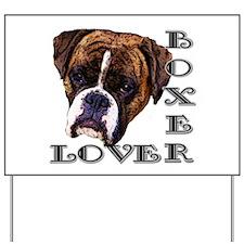 Boxer Lover Yard Sign