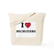 I love Recruiters Tote Bag