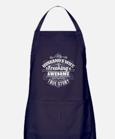 My Husbands Wife Is Freaking Awesome  Apron (dark)