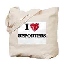 I love Reporters Tote Bag