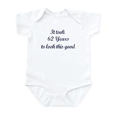 It took 62 Years years Infant Bodysuit