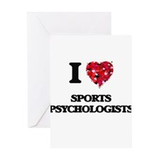 I love Sports Psychologists Greeting Cards