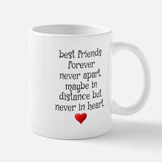 BEST FRIENDS FOREVER NEVER APART Mugs