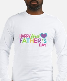 Happy First Father's Day Girls Long Sleeve T-Shirt