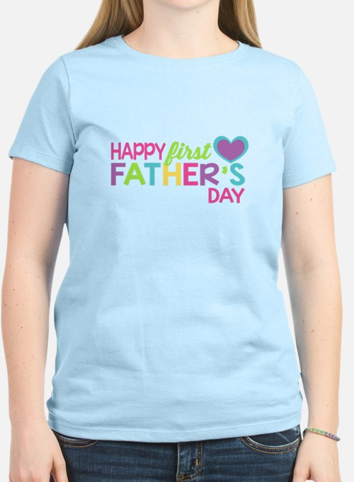 Happy First Father's Day Girls T-Shirt
