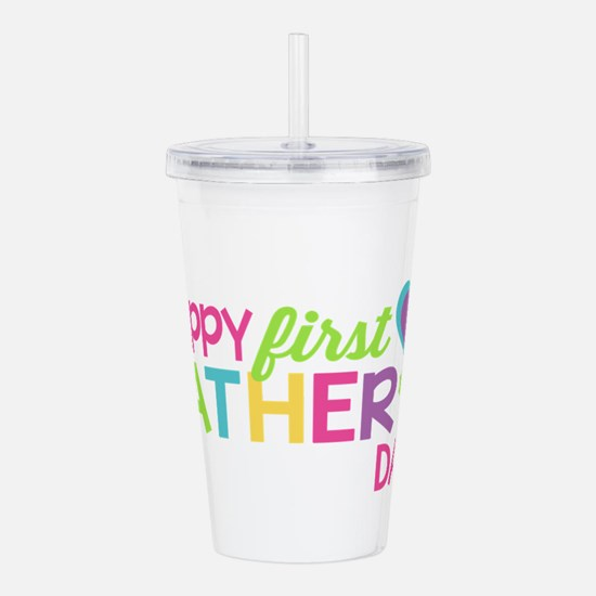 Happy First Father's D Acrylic Double-wall Tumbler