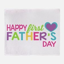 Happy First Father's Day Girls Throw Blanket