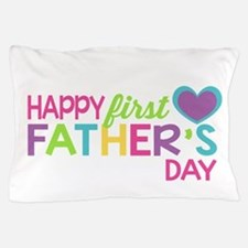 Happy First Father's Day Girls Pillow Case