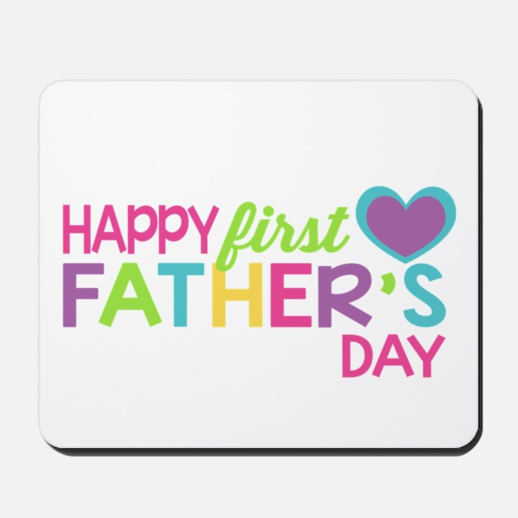 Happy First Father's Day Girls Mousepad