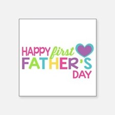 Happy First Father's Day Girls Sticker