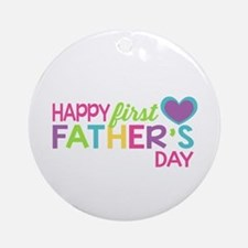 Happy First Father's Day Girls Ornament (Round)