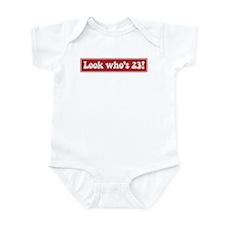 Look who is 23 Infant Bodysuit