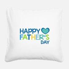 Happy Father's Day Boys Square Canvas Pillow