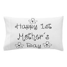 1st Mother Pillow Case