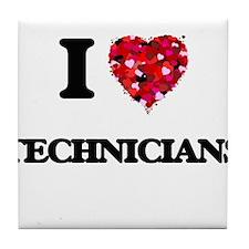 I love Technicians Tile Coaster