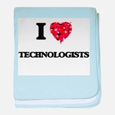 I love Technologists baby blanket